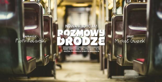 Rozmowy po drodze - Radio Warszawa