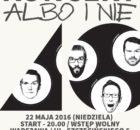 Albo i Nie - koncert Warszawa